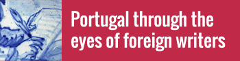 Portugal through the eyes of foreign writers